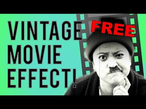 FREE Vintage Movie Filters & Video Effects  -- MAKE SILENT FILMS in just ONE CLiCK!
