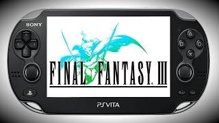 Final Fantasy III Vita Gameplay