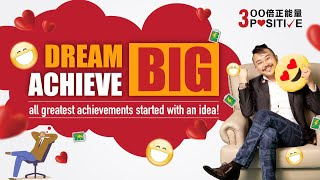 3K - A Guide to Dream Building Exercise: DREAM BIG ACHIEVE BIG! - Dr Fams