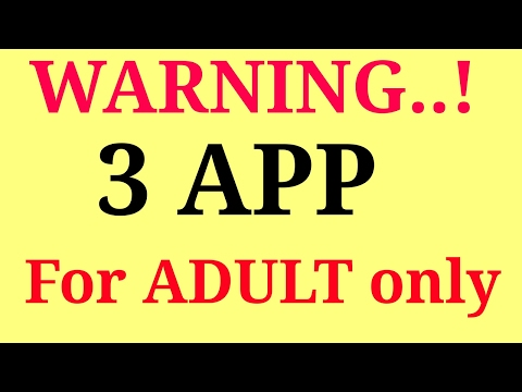Top 3 secrete adult app Don't seen below -18