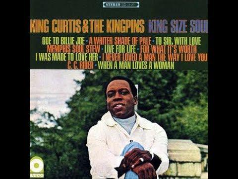 King Curtis & The Kingpins  King Size Soul  1967 original full album
