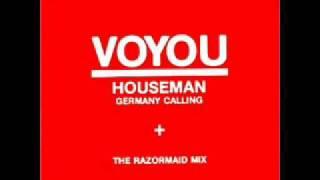 VOYOU Houseman