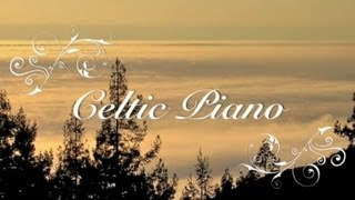 The Foggy Dew - Celtic Piano. Peace from Ireland.