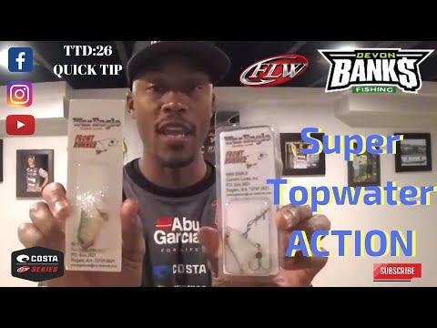 TTD: 26   Quick Tip: Secret Topwater Action
