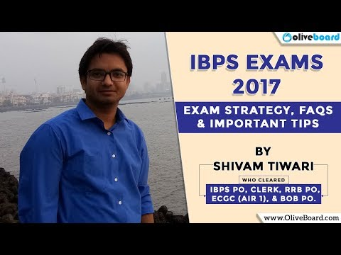 IBPS 2017 | Exam Strategy, FAQs, & Important Tips | Exam Expert