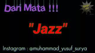 'Dengar Kan' (Dari Mata) feat:Jaz