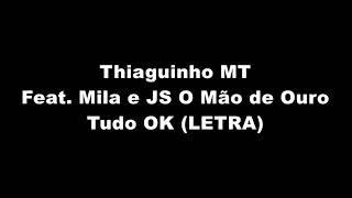 Baixar Thiaguinho MT Feat. Mila e JS O Mão de Ouro - Brota no Bailão Pro Desespero do EX (LETRA)