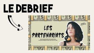 DEBRIEF  : INFLUENCEURS & PARTENARIATS - part 2