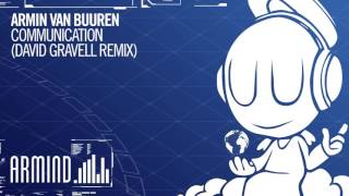 Armin van Buuren - Communication (David Gravell Extended Remix)