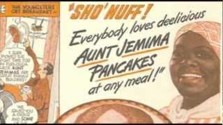 """Aunt Jemima """"I"""