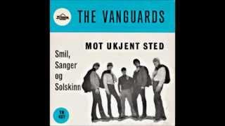 The Vanguards - Mot Ukjent Sted