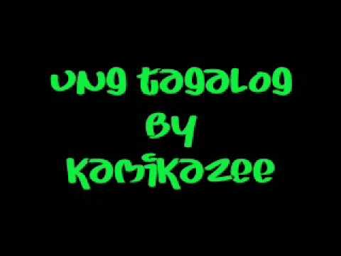 ung tagalog - kamikazee
