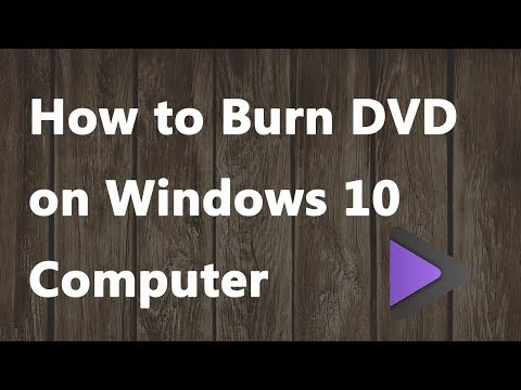2019 NEW - How To Burn DVD on Windows 10 Computer