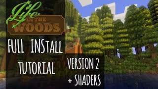 Tutorial :: How to Install Life in the Woods Minecraft Modpack Version 2 + SHADERS