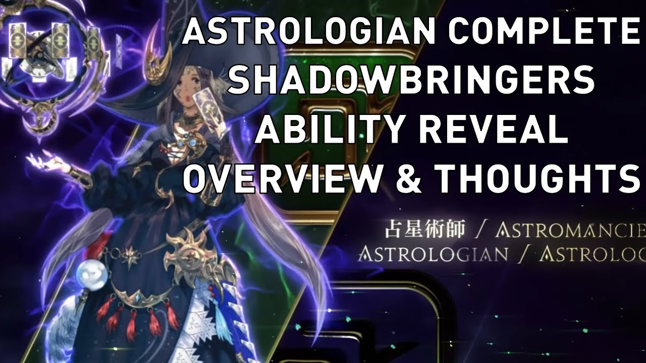 FFXIV: Astrologian COMPLETE Shadowbringers Ability Reveal Overview &  Thoughts