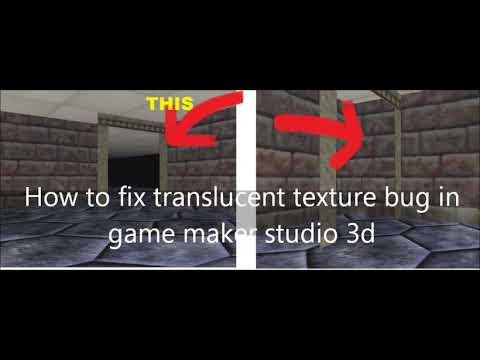 Game Maker Studio 3d How To Fix Transparent Texture