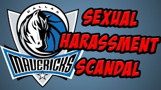 The Dallas Mavericks' Sexual Harassment Scandal DETAILS