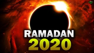 RAMADAN 2020 IS YOUR TIME TO CHANGE