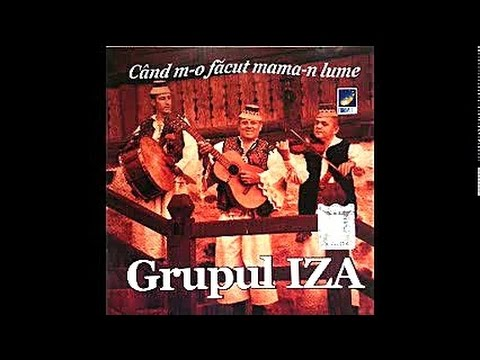 Grupul Iza - Batuta de pe Mara - CD - Cand m-o facut mama-n lume