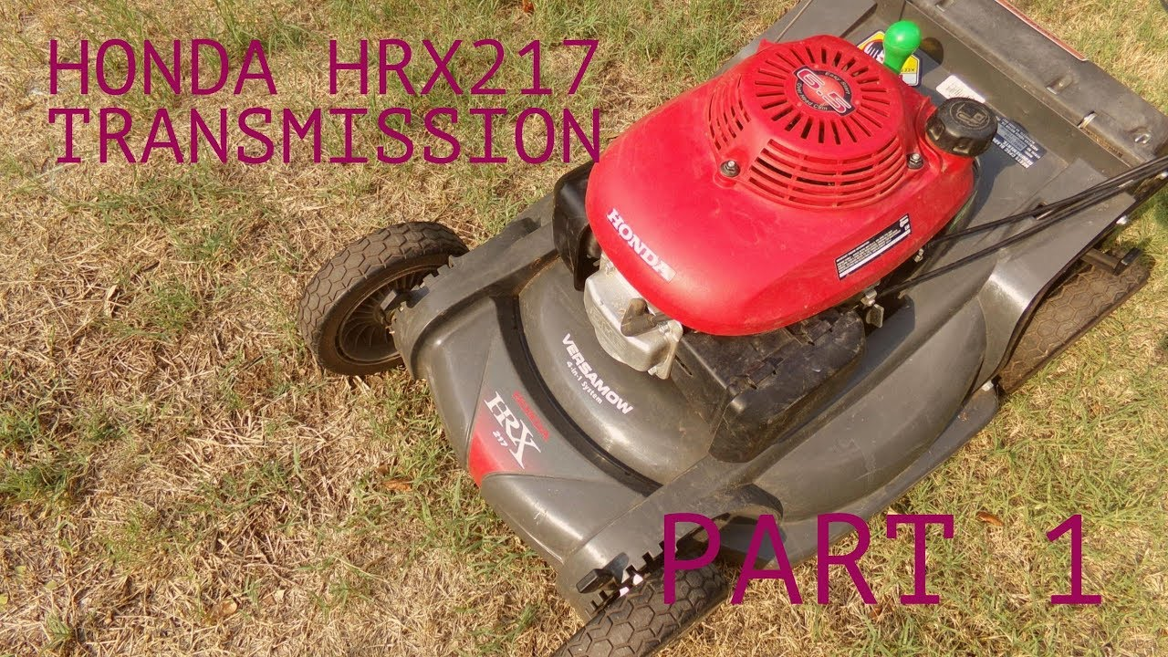 Honda Hrx217 Tda Transmission Removal Installation Part 1