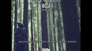 Peking Duk feat. Nicole Millar - High (Angger Dimas Remix)