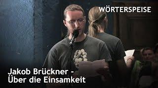 Jakob Brückner – Über die Einsamkeit