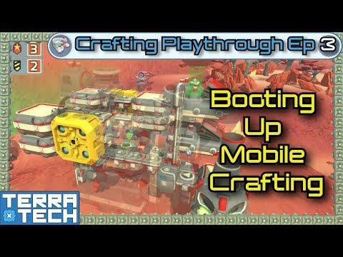 TerraTech - Crafting Ep3 - Booting Up Mobile Fabrication [0.7.9]