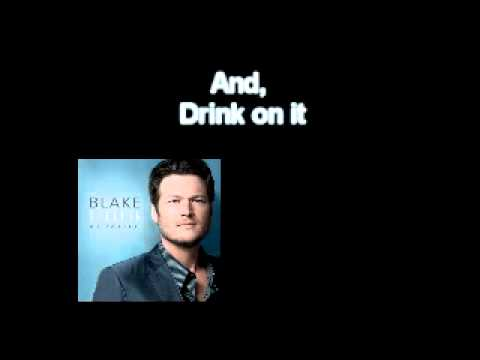 Blake Shelton-Drink On It With Lyrics