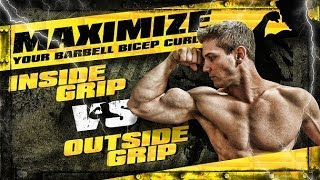 Maximize Your Barbell Bicep Curls! Inside Grip Vs. Outside Grip!