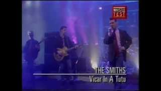 The Smiths - Vicar in a tutu - original broadcast