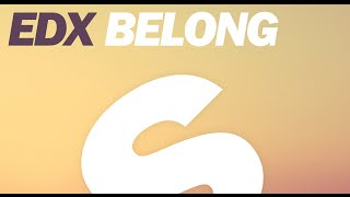 EDX Belong Original Mix