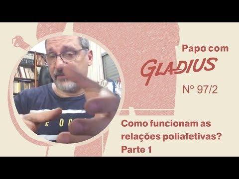 97/02 - Como funcionam as relações poliafetivas? - Parte 1