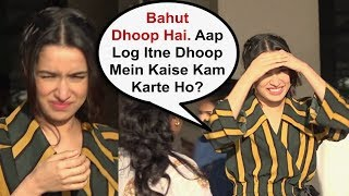 Shraddha Kapoor Sweet Gesture Towards Media Working In Sun