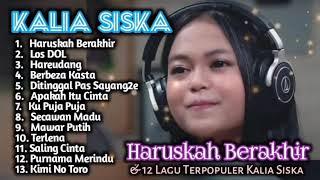 Download lagu HARUSKAH BERAKHIR - KALIA SISKA II THE BEST ALBUM KALIA SISKA II