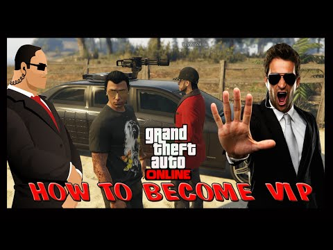 GTA 5 How to become VIP and Hire Bodyguards Online