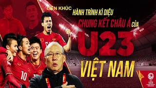 Liên khúc chế hành trình kì diệu của U23 Việt Nam