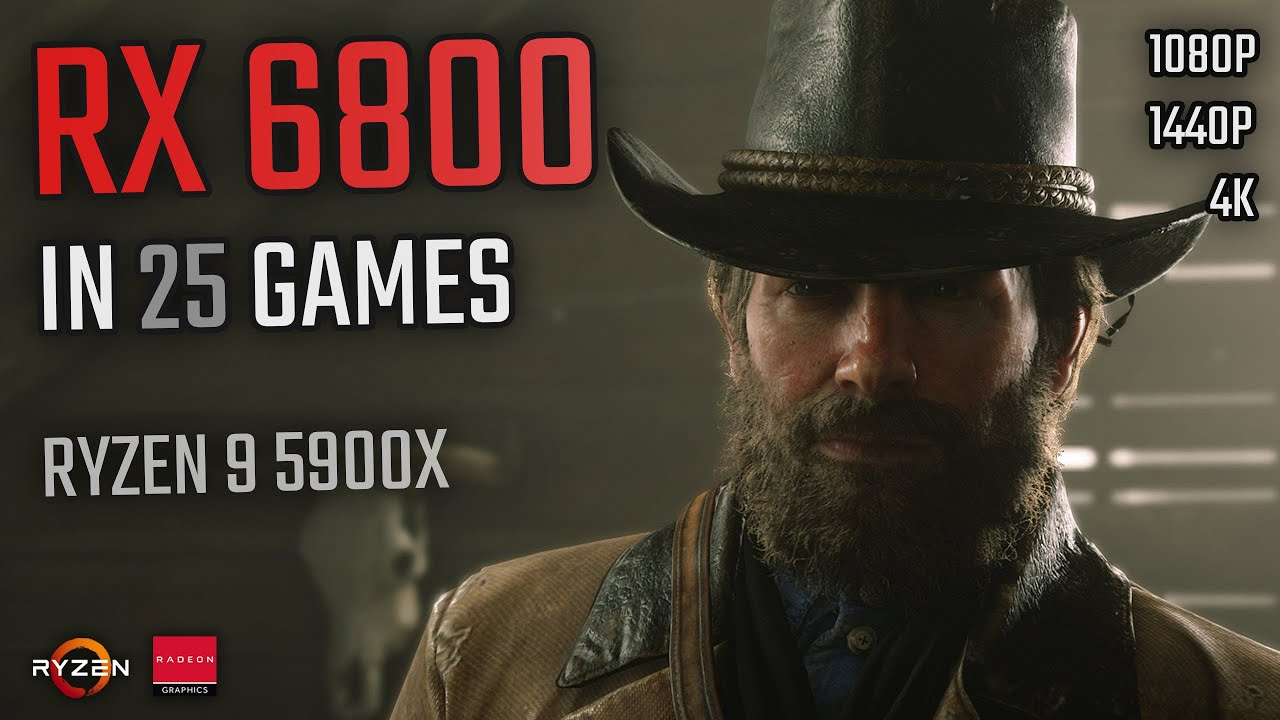 RX 6800 + Ryzen 9 5900X | 25 Games Tested at 1080P, 1440P and 4K
