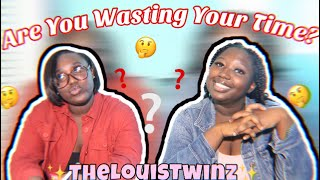 ARE YOU WAISTING YOUR TIME? | Relationship Advice TableTalk (Ep.1)