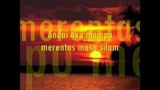 Akim Ahmad - Yang Nyata (with lyrics)