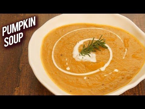 Roasted Pumpkin Soup - How To Make Pumpkin Soup - Healthy Food Recipes - Monsoon Recipe - Bhumika