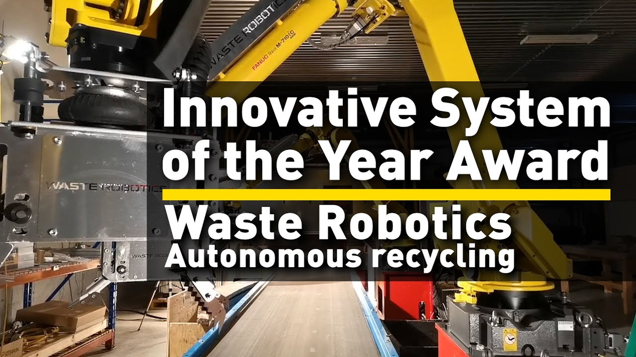 Fanuc S Innovative System Of The Year Award Waste Robotics Autonomous Recycling Youtube