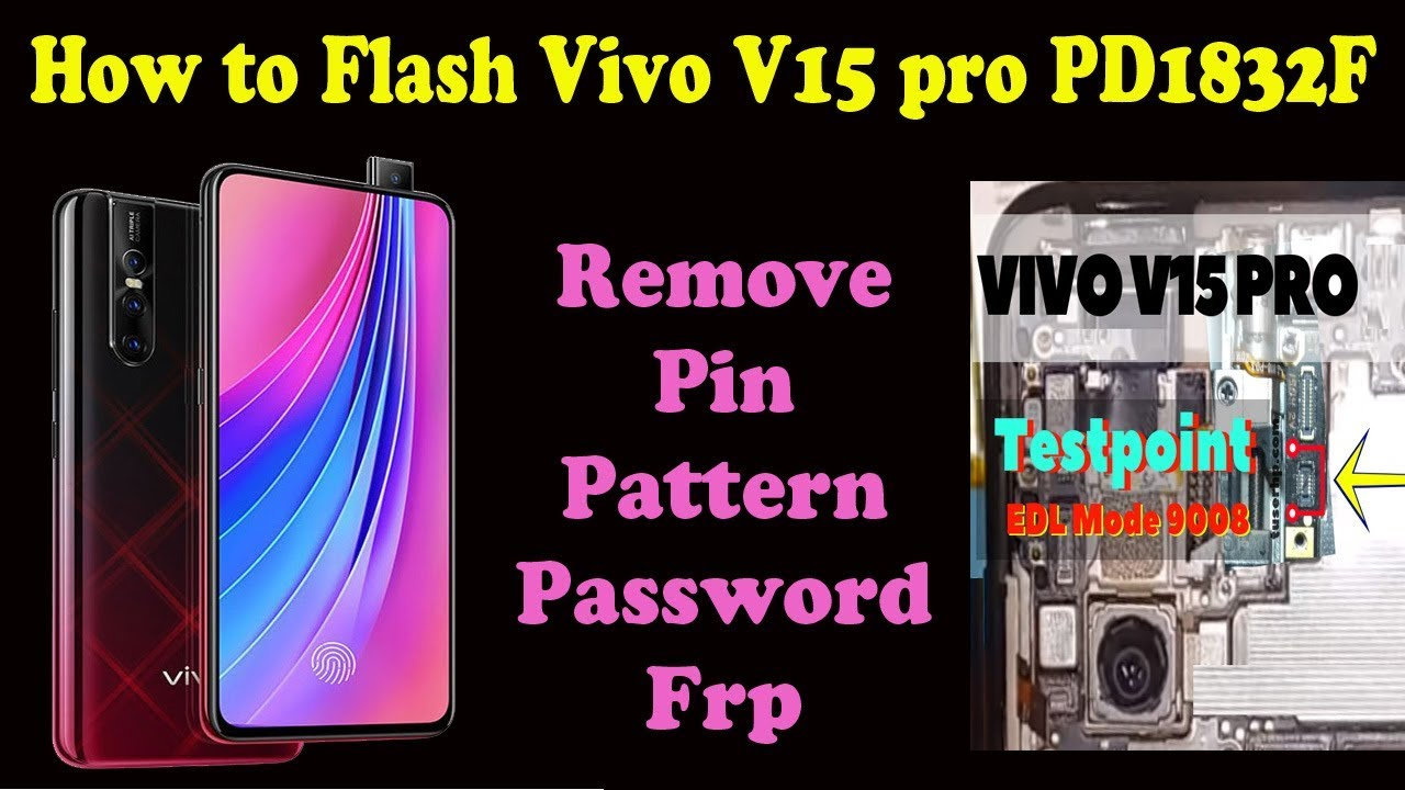 How to Flash Vivo V15 Pro (1818) | Remove Pin Pattern Password Frp