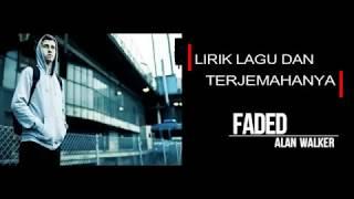 LIRIK FADED -ALAN WALKER (Terjemah bahasa indonesia)