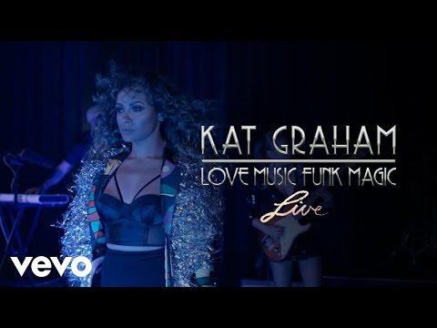 Kat Graham - Love Music Funk Magic (Live)
