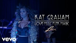 Kat Graham - Love Music Funk Magic (Live)