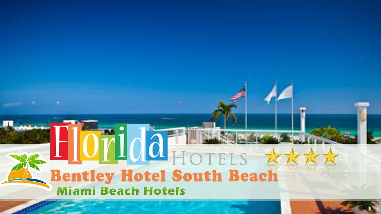 Bentley Hotel South Beach Miami Hotels Florida