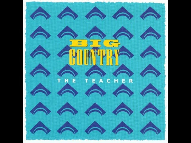 big-country-the-teacher-stuart-adamson-in-a-big-country