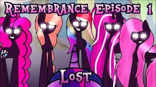 Remembrance Episode 1-Lost