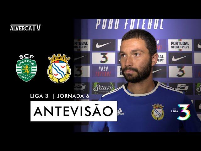 Sporting B x FC Alverca   Antevisão