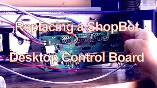 Replacing A Shopbot Desktop Control Board And Driver; Andrew Pitts-furnituremaker